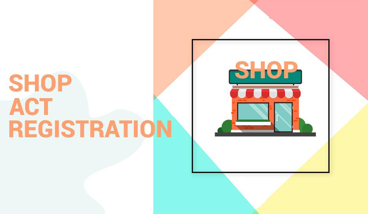Shop & Establishment Act